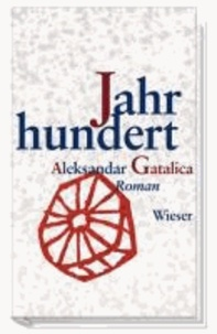 Ein Jahrhundert - Erzählt in hundert und einer Geschichte.
