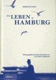 Ein Leben in Hamburg.