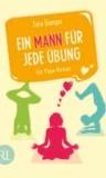 Ein Mann für jede Übung - Ein Yoga-Roman.