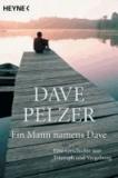 Ein Mann namens Dave - Eine Geschichte von Triumph und Vergebung.