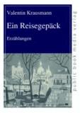 Ein Reisegepäck - Erzählungen.