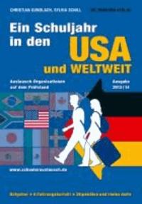 Ein Schuljahr in den USA und weltweit - Austausch-Organisationen auf dem Prüfstand.