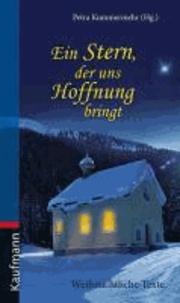 Ein Stern, der uns Hoffnung bringt - Weihnachtliche Texte.