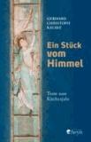 Ein Stück vom Himmel - Texte zum Kirchenjahr.