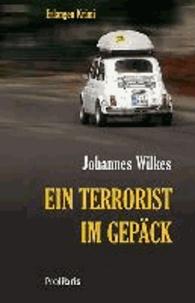 Ein Terrorist im Gepäck - Erlangen Krimi.