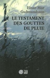 Le testament des gouttes de pluie - Einar Mar Gudmundsson | Showmesound.org