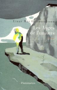 Einar Mar Gudmundsson - Les anges de l'univers.