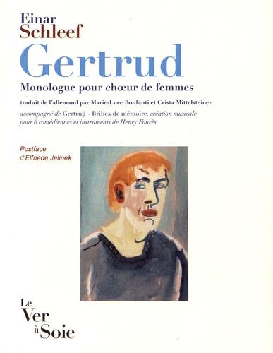 Einar Schleef - Gertrud - Monologue pour choeur de femmes. 1 CD audio