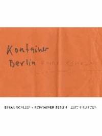 Einar Schleef. Kontainer Berlin - Zeichnungen.