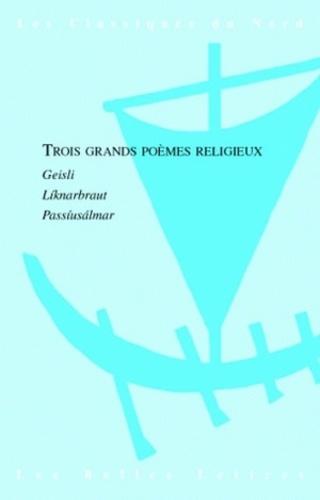 Einar Skulason et  Anonyme - Trois grands poèmes religieux - Geisli, Liknarbraut, Passiusalmar.