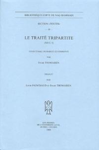Einar Thomassen - Le traité tripartite - (NH I, 5).