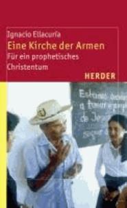 Eine Kirche der Armen - Für ein prophetisches Christentum.