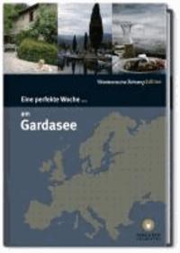 Eine perfekte Woche am Gardasee.