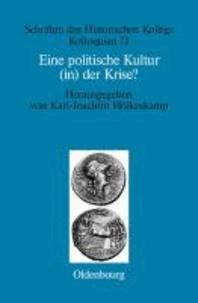 """Eine politische Kultur (in) der Krise? - Die """"letzte Generation"""" der römischen Republik."""