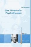 Eine Theorie der Psychotherapie, der Persönlichkeit und der zwischenmenschlichen Beziehungen.