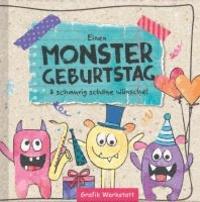 Einen Monster Geburtstag - & schaurig schöne Wünsche!.