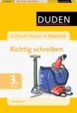 Einfach Klasse in: Deutsch - Richtig schreiben 3. Klasse - Übungsblock.