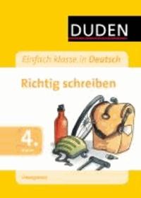 Einfach klasse in Deutsch - Richtig schreiben 4. Klasse - Übungsblock.