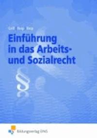 Einführung in das Arbeits- und Sozialrecht - Lehrbuch und Aufgabensammlung Lehr-/Fachbuch.