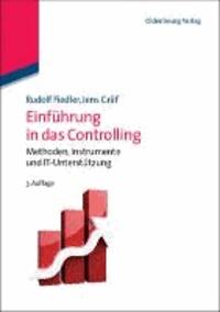 Einführung in das Controlling - Methoden, Instrumente und IT-Unterstützung.