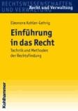 Einführung in das Recht - Technik und Methoden der Rechtsfindung.