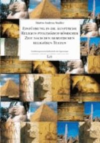 Einführung in die ägyptische Religion ptolemäisch-römischer Zeit nach den demotischen religiösen Texten.