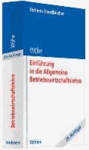 Einführung in die Allgemeine Betriebswirtschaftslehre.