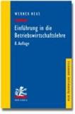 Einführung in die Betriebswirtschaftslehre aus institutionenökonomischer Sicht.