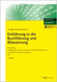 Einführung in die Buchführung und Bilanzierung - Buchführung. Grundlagen des handels- und steuerrechtlichen Jahresabschlusses. Grundlagen der Jahresabschlussanalyse. IFRS..