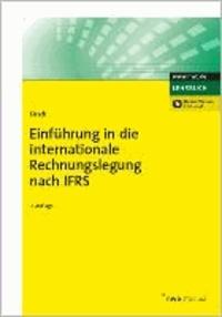 Einführung in die internationale Rechnungslegung nach IFRS.