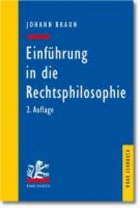 Einführung in die Rechtsphilosophie - Der Gedanke des Rechts.