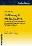 Einführung in die Staatslehre - Die geschichtlichen Legitimitätsgrundlagen des demokratischen Verfassungsstaates.