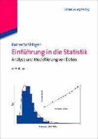 Einführung in die Statistik - Analyse und Modellierung von Daten.