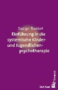 Einführung in die systemische Therapie mit Kindern und Jugendlichen.
