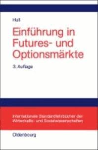 Einführung in Futures- und Optionsmärkte.