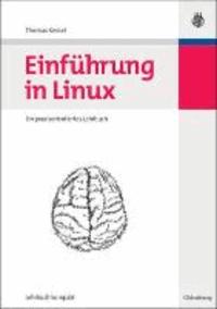 Einführung in Linux - Ein praxisorientiertes Lehrbuch.