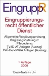 Eingruppierungsrecht öffentlicher Dienst - Allgemeine Vergütungsordnung. Vergütungsordnung im Pflegedienst. TVöD-AT Anlagen. TVÜ-Bund/VKA Anlagen.