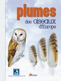 Einhard Bezzel - Plumes des oiseaux d'Europe.