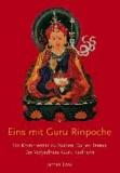 Eins mit Guru Rinpoche - Ein Kommentar zu Nuden Dorjes Terma, die Vidyadhara Guru Sadhana.