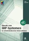 Einsatz von ERP-Systemen in mittelständischen Unternehmen - Das ERP-Pflichtenheft.