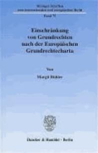 Einschränkung von Grundrechten nach der Europäischen Grundrechtecharta.