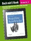 Einstieg in Reguläre Ausdrücke (Buch mit E-Book).