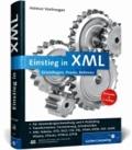 Einstieg in XML - Grundlagen, Praxis, Referenz.