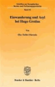 Einwanderung und Asyl bei Hugo Grotius..