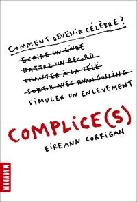 Eireann Corrigan - Complice(s).