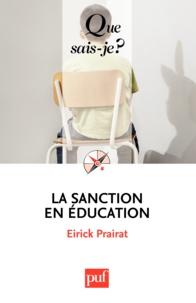 Eirick Prairat - La sanction en éducation.
