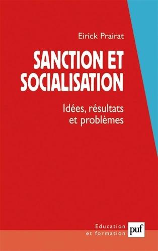 Sanction et socialisation. Idées, résultats et problèmes