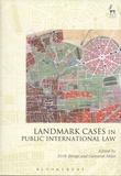 Eirik Bjorge et Cameron Miles - Landmark Cases in Public International Law.