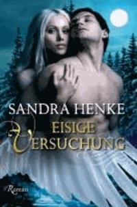 Eisige Versuchung - Ein erotischer Liebesroman.