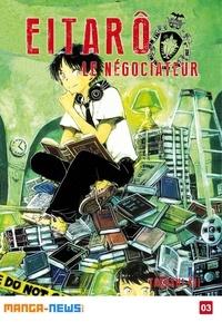 Takashi KII - Eitarô le négociateur Tome 3.